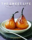 Zuckerman, Kate: The Sweet Life: Desserts from Chanterelle