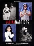 Ensler, Eve: Vagina Warriors