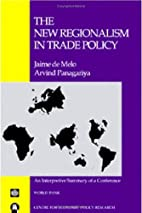 The New Regionalism in Trade Policy by Jaime…