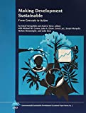 Serageldin, Ismail: Making Development Sustainable: From Concepts to Action