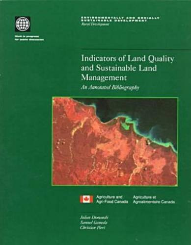 indicators-of-land-quality-and-sustainable-land-management-an-annotated-bibliography-environmentally-and-socially-sustainable-development