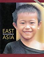 East Asia: Recovery and Beyond by World Bank
