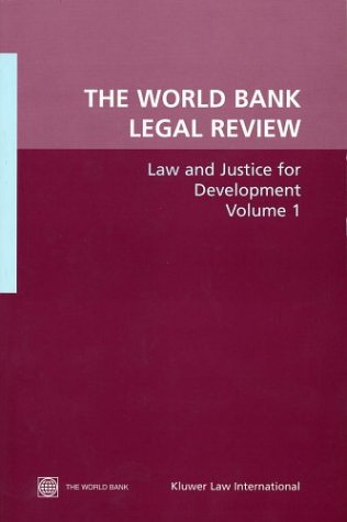 the-world-bank-legal-review-law-and-justice-for-development-law-justice-and-development-series