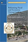 Manning, Nick: Reforming Fiscal And Economic Management In Afghanistan