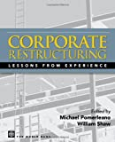 Shaw, William: Corporate Restructuring: Lessons from Experience