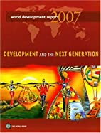 World Development Report 2007: Development…