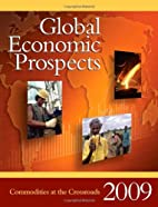 Global Economic Prospects 2009: Commodities…
