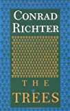 Richter, Conrad: The Trees