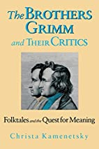 Brothers Grimm & Critics: Folktales And The…