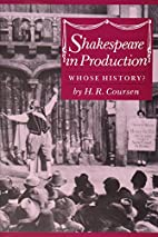 Shakespeare In Production: Whose History? by…