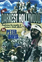 In Darkest Hollywood: Exploring the Jungles…