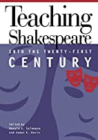 Teaching Shakespeare Into 21St Century by…
