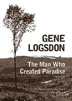 The Man Who Created Paradise: A Fable (Ohio…