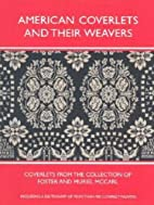 American Coverlets & Their Weavers:…