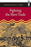 Diouf, Sylviane A.: Fighting the Slave Trade: West African Strategies