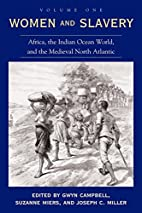 Women and Slavery, Vol. 1: Africa, the…