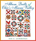 Album Quilts of Ohio's Miami Valley…