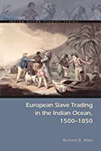European Slave Trading in the Indian Ocean,…