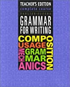 Grammar for Writing: Complete Course by…