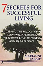7 Secrets for Successful Living: Tapping the…