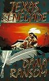 Ransom, Dana: Texas Renegade