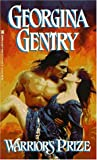 Gentry, Georgina: Warrior's Prize