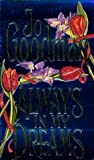Goodman, Jo: Always In My Dreams (Dennehy Sisters Series)