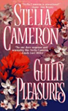 Guilty Pleasures by Stella Cameron