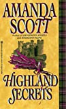 Scott, Amanda: Highland Secrets