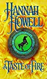 Howell, Hannah: A Taste Of Fire