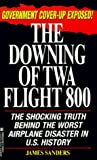 Sanders, James: Downing of Flight TWA 800