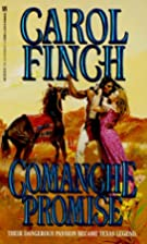 Comanche Promise by Carol Finch