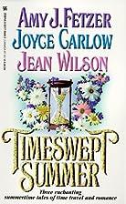 Timeswept Summer by Amy J. Fetzer