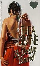 By Desire Bound (Zebra Splendor Historical…