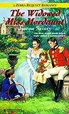 Savery, Jeanne: The Widowed Miss Mordaunt (Zebra Regency Romance)