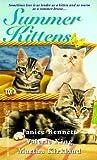 Bennett, Janice: Summer Kittens (Zebra Regency Romance)