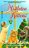 Jo ann Ferguson: Mistletoe Kittens