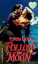 Follow The Moon (Zebra Splendor Historical…