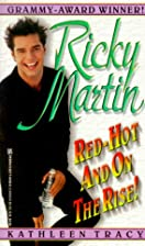 Ricky Martin: Red-Hot And On The Rise!…