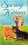 Alana Clayton: Spring Kittens (Zebra Regency Romance)