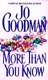 Jo Goodman: More Than You Know
