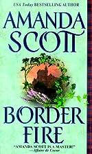 Border Fire by Amanda Scott