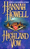 Howell, Hannah: Highland Vow (Zebra Historical Romance)