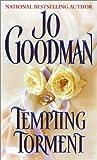 Jo Goodman: Tempting Torment (Zebra Historical Romance)