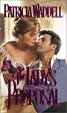 The Lady's Proposal by Patricia Waddell