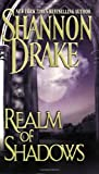 Drake, Shannon: Realm of Shadows