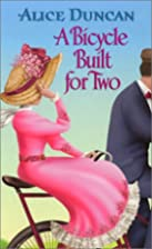 A Bicycle Built for Two by Alice Duncan