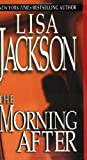Jackson, Lisa: The Morning After