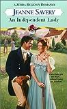 Savery, Jeanne: AN Independent Lady (Zebra Regency Romance)
