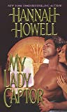 Howell, Hannah: My Lady Captor